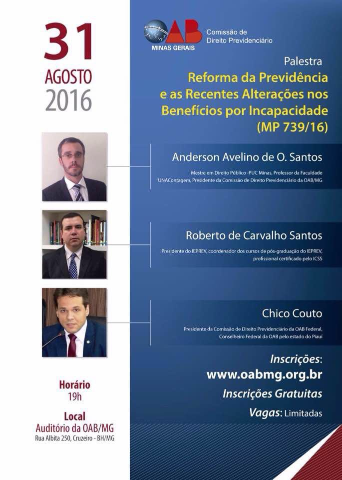 Palestra – Reforma da Previdência e as Recentes Alterações nos Benefícios por Incapacidade (MP 739/16)