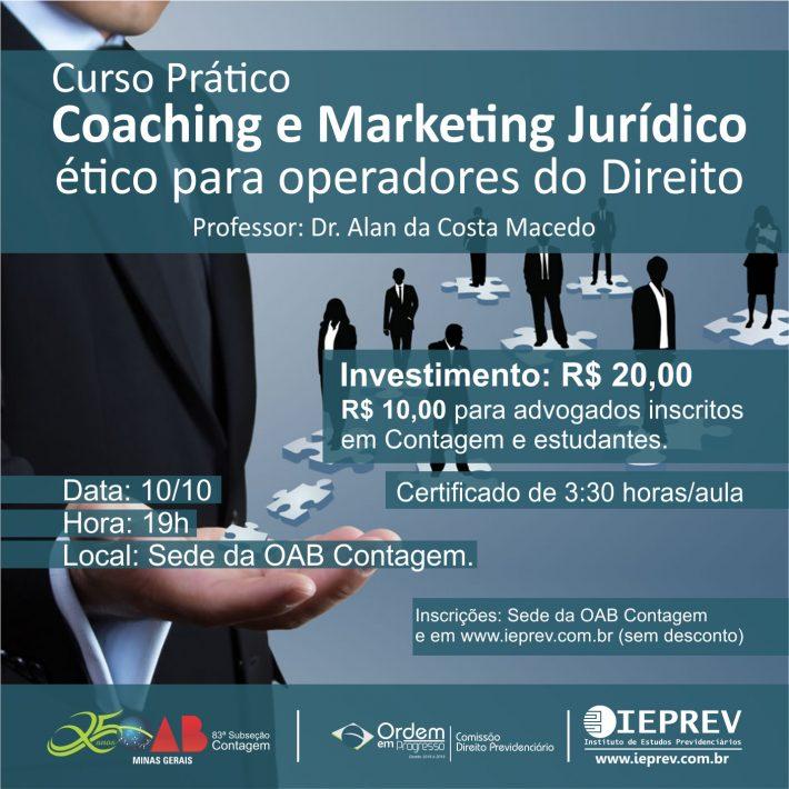 Coaching e Marketing Jurídico Ético – Como e porquê fazer carreira na Advocacia Previdenciária