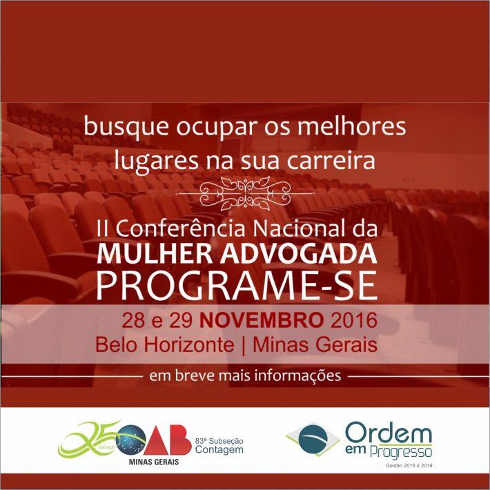 II Conferência Nacional da Mulher Advogada 28 e 29 de novembro | Belo Horizonte – Minas Gerais