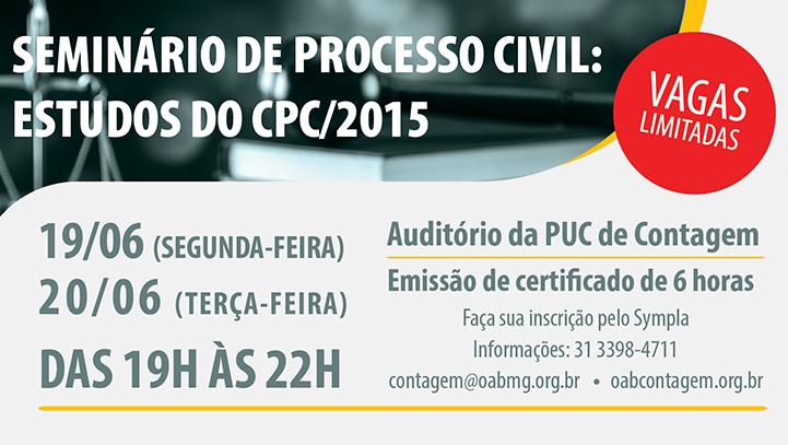 Seminário de Processo Civil: Estudos do CPC/2015