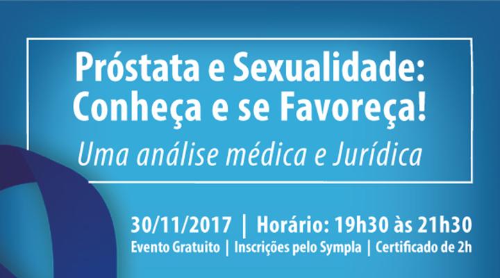 Próstata e Sexualidade: Conheça e se Favoreça