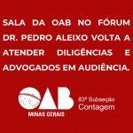 Diligências e Funcionamento da Sala da OAB no Fórum Dr. Pedro Aleixo