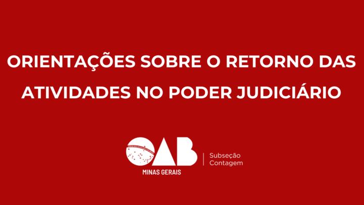 Orientações sobre o retorno das atividades no Poder Judiciário