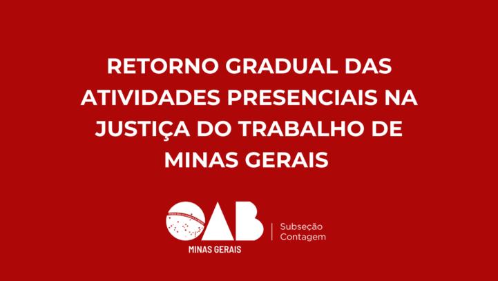 Retorno Gradual das Atividades Presenciais na Justiça do Trabalho de Minas Gerais