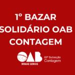 1º Bazar Solidário OAB Contagem