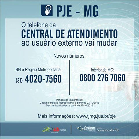ATENÇÃO!!! Mudança do telefone da CENTRAL DE ATENDIMENTO EXTERNO PJE TJMG