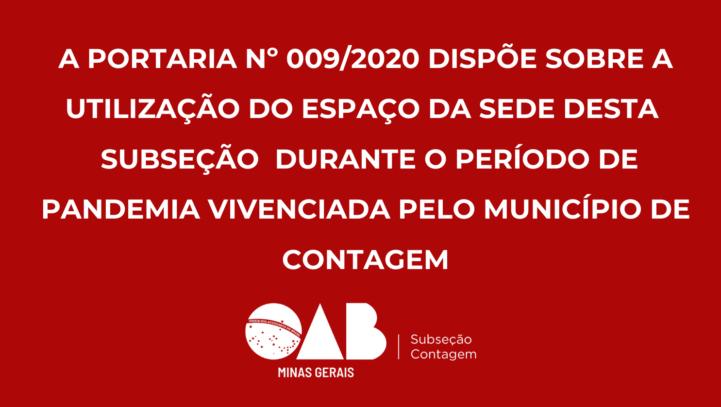 Portaria Nº 009/2020 – Dispõe sobre a utilização do espaço na Sede – OAB Subseção Contagem